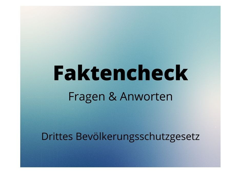 Faktencheck: Drittes Bevölkerungsschutzgesetz
